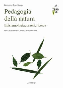 Mercatinidinataletorino.it Pedagogia della natura. Epistemologia, prassi, ricerca Image