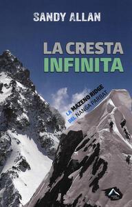 La cresta infinita. La Mazeno Ridge del Nanga Parbat