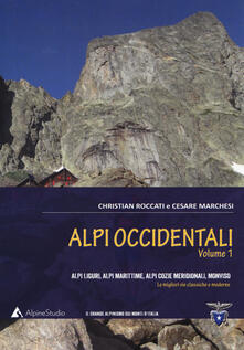 Radiospeed.it Alpi occidentali. Vol. 1: Alpi Liguri, Alpi Marittime, Alpi Cozie meridionali, Monviso. Le migliori vie classiche e moderne. Image