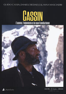 Equilibrifestival.it Cassin. L'uomo, l'alpinista e la sua fondazione Image