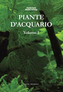 Piante d'acquario. Vol. 1
