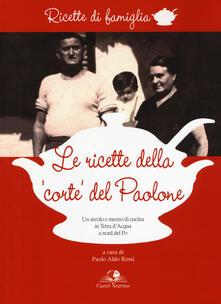 Le ricette della «corte» del Paolone. Un secolo e mezzo di cucina in terra dacqua a nord del Po.pdf