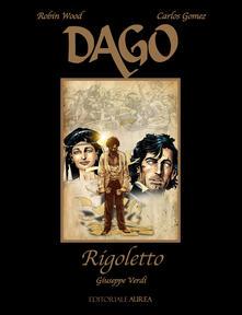 Winniearcher.com Rigoletto. Giuseppe Verdi. Dago Image