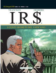 Rallydeicolliscaligeri.it I conti segreti del Vaticano. I.R.$.. Vol. 5 Image