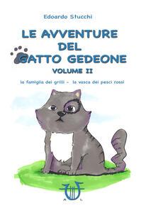 Le avventure del gatto Gedeone. Vol. 2