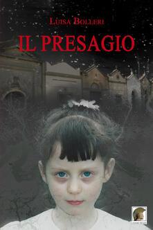 Il presagio - Luisa Bolleri - copertina