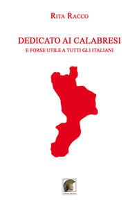 Dedicato ai Calabresi e forse utile a tutti gli Italiani