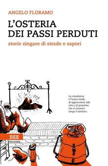 Writersfactory.it L' osteria dei passi perduti. Storie zingare di strade e sapori Image
