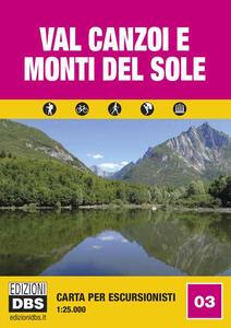 Val Canzoi e monti Del Sole. Carta per escursionisti 1:25.000
