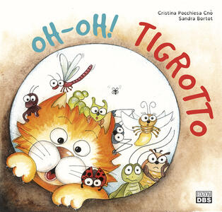Oh-oh! Tigrotto