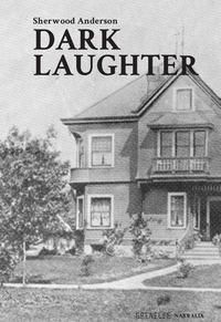 Dark laughter - Anderson Sherwood - wuz.it