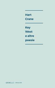 Key West e altre poesie. Ediz. multilingue