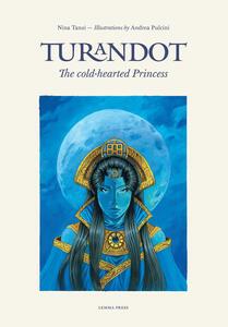 Turandot. The cold-hearted princess