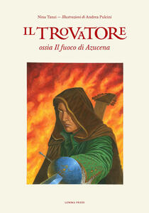 Il Trovatore ossia Il fuoco di Azucena