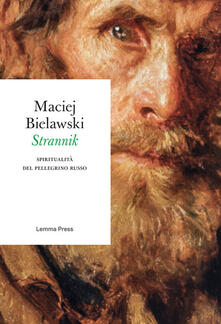 Strannik. Spiritualità del pellegrino russo - Maciej Bielawski - ebook