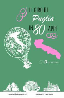Camfeed.it Il giro di Puglia in 80 tappe Image