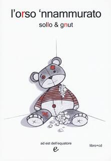 Fondazionesergioperlamusica.it L' orso 'nnammurato. Con CD-Audio Image