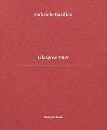 Gabriele Basilico. Glasgow 1969. Ediz. italiana e inglese.pdf
