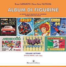 Festivalpatudocanario.es Album di figurine. Vol. 7: Special Panini 1981-1993. Image