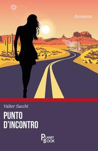Punto d'incontro - Sacchi Valter - wuz.it
