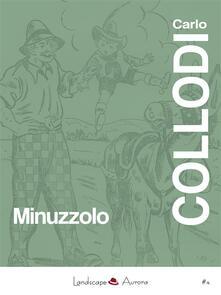 Minuzzolo - Carlo Collodi - ebook