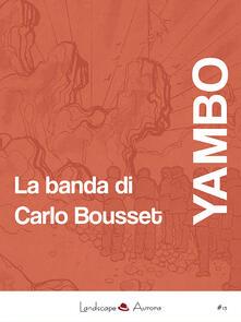 La banda di Carlo Bousset - Yambo - ebook