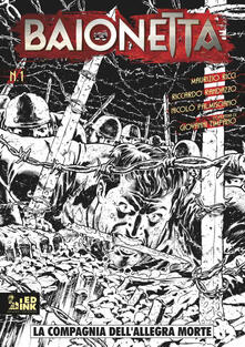 La compagnia dellallegra morte. Baionetta. Vol. 1.pdf
