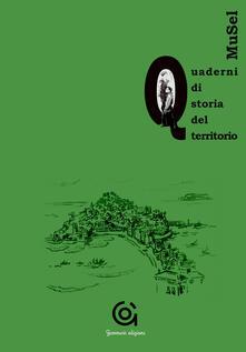 Osteriacasadimare.it Musel. Quaderno di storia del territorio. Vol. 1 Image