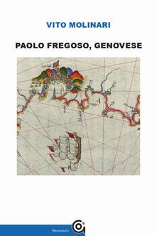 Paolo Fregoso, genovese - Vito Molinari - copertina