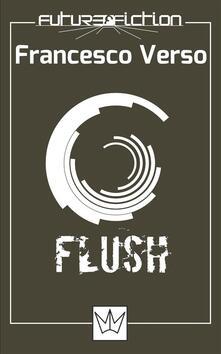 Flush - Francesco Verso - ebook
