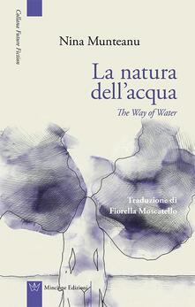 La natura dell'acqua-The way of water - Nina Munteanu - copertina