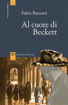 Al cuore di Beckett - Fabio Bussotti - copertina