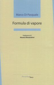 Formula di vapore - Marco Di Pasquale - copertina