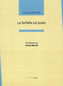 La farfalla sul pube - Sonia Ciuffetelli - copertina