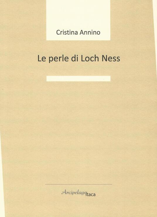 Le perle di Loch Ness - Cristina Annino - copertina