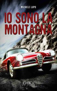 Io sono la montagna - Michele Lupo - copertina
