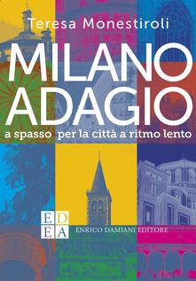 Equilibrifestival.it Milano adagio. A spasso per la città a ritmo lento Image