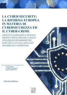 Warholgenova.it La cyber security: la riforma europea in materia di cybersicurezza ed il cyber-crime Image