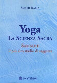 Listadelpopolo.it Yoga la scienza sacra. Samadhi il più alto stadio di saggezza Image