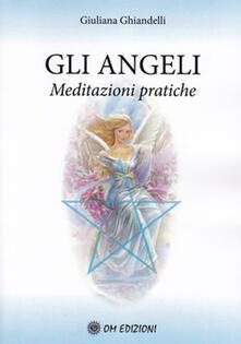 Promoartpalermo.it Gli angeli. Meditazioni pratiche Image