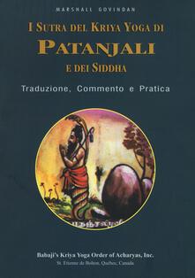 Filmarelalterita.it I sutra del Kriya yoga di Patanjali e dei Siddha. Traduzione, commento e pratica Image
