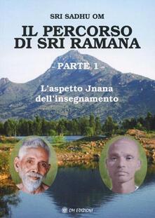 Winniearcher.com Il percorso di Sri Ramana. Vol. 1: aspetto Jnana dell'insegnamento, L'. Image