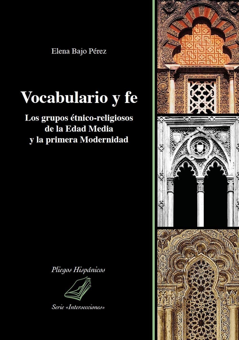 Vocabulario y fe. Los grupos étnico-religiosos de la edad media y la primera modernidad