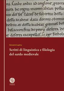 Scritti di linguistica e filologia del sardo medievale