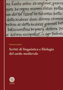 Libro Scritti di linguistica e filologia del sardo medievale Giovanni Lupinu