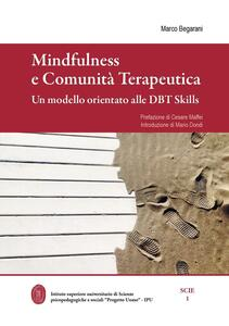 Mindfulness e comunità terapeutica. Un modello orientato alle DBT Skills