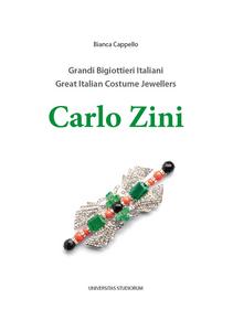 Libro Carlo Zini. Grandi bigiottieri italiani-Great italian costume jewellers. Ediz. bilingue Bianca Cappello