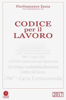 Codice per il lavoro - Pierfrancesco Zecca - copertina