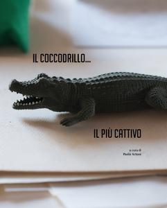 Libro Il coccodrillo... Il più cattivo