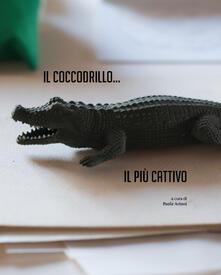 Il coccodrillo... Il più cattivo - copertina